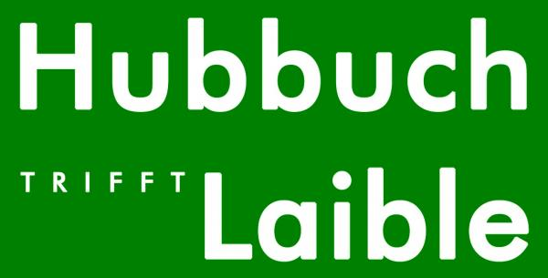 Hubbuch trifft Laible
